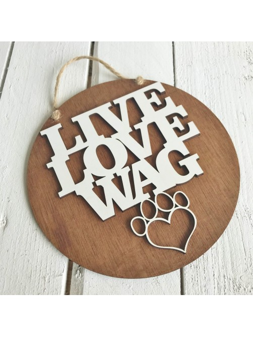 Live Love Wag Funny Wall Sign