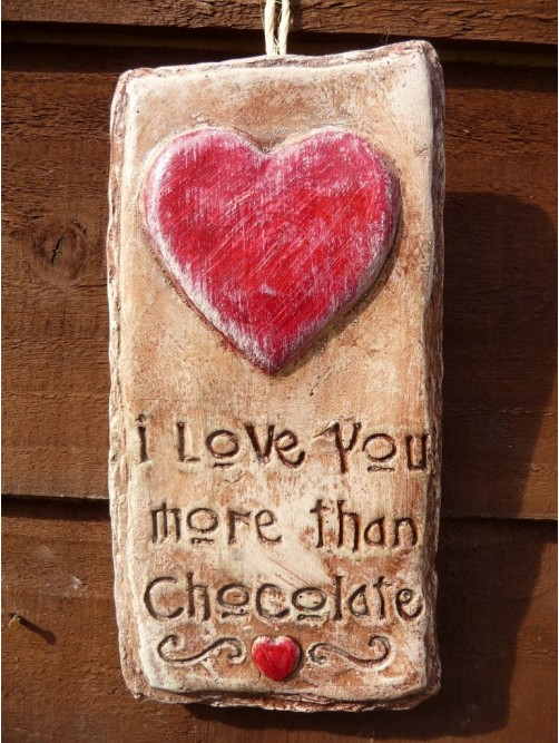 I Love You More Than Chocolate Wall Plaque