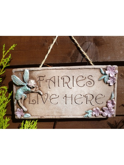Fairies Live Here Garden Wall Hanging Sign