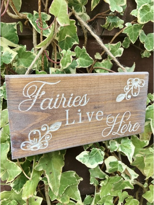 Engraved Wood Fairies Live Here Garden Sign